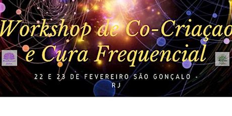 Workshop Magia de Co-Criação e Cura Frequencial ingressos