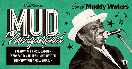 Mud Morganfield at The Blues Kitchen tickets