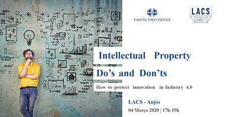 Intellectual Property Do's and Dont's - @LACS Anjos bilhetes