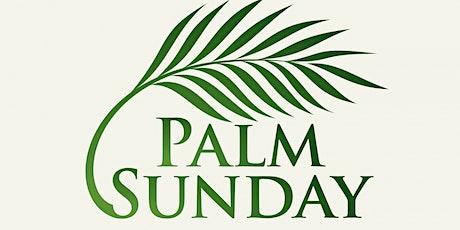 Palm Sunday tickets