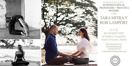 Pranayama y práctica Mysore con Tara Mitra y Rob Lamport entradas