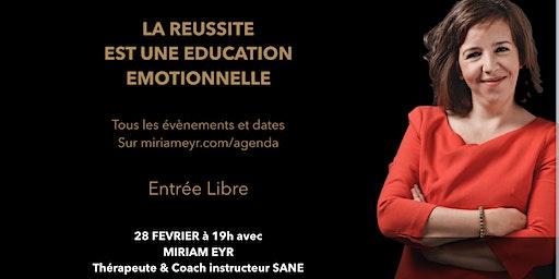 Conférence : La réussite est une éducation neuro-émotionnelle