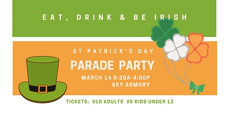 St. Patrick's Day Parade Party tickets