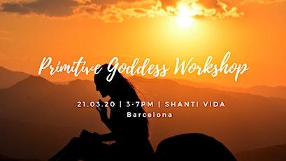 Primitive Goddess Workshop: Explore Your Creative Movement entradas