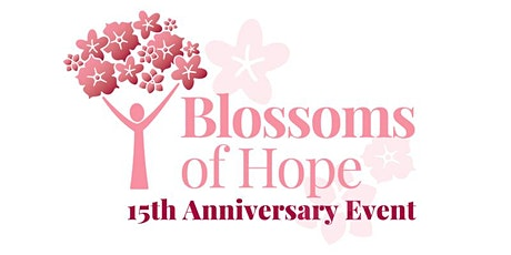 Blossoms of Hope's 15th Anniversary Event tickets