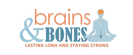 Brains and Bones: Lasting Long and Staying Strong