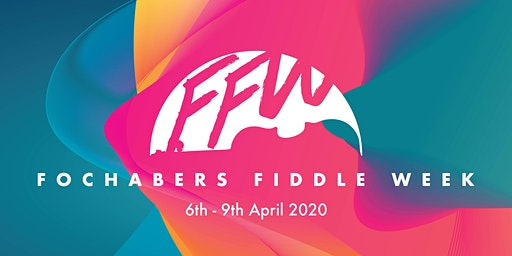 Fochabers Fiddle Week 2020!