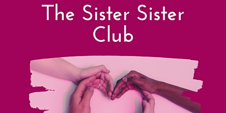 The Sister Sister Club  billets