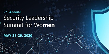 2nd Annual Security Leadership Summit for Women tickets