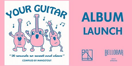 Your Guitar - Album Launch: Libero, Pink Letter and Sean Millar tickets