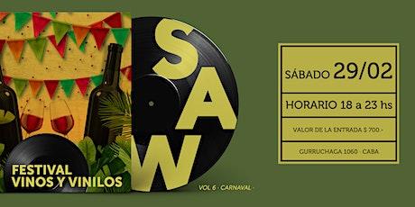 SAW Festival de Vinos y Vinilos #Carnaval entradas