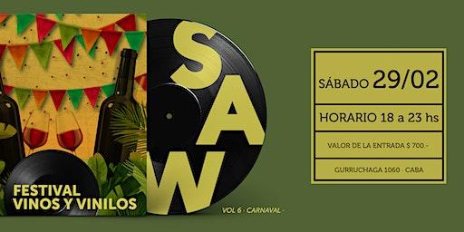 SAW Festival de Vinos y Vinilos #Carnaval