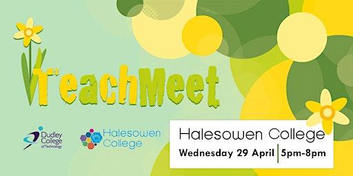 Spring TeachMeet at Halesowen College