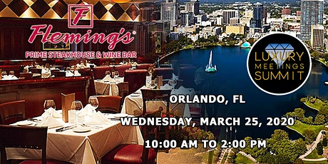 Orlando: Luxury Meetings Summit @ Fleming's Prime Steakhouse & Wine Bar tickets