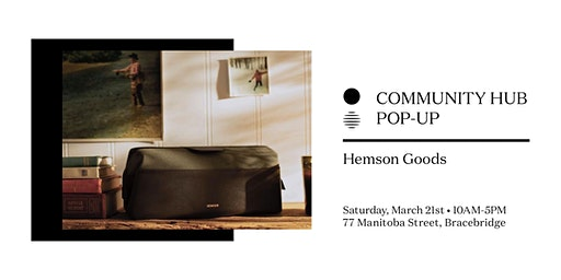 Community Hub Pop-Up: Hemson Goods