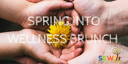2nd Annual Spring Into Wellness Brunch