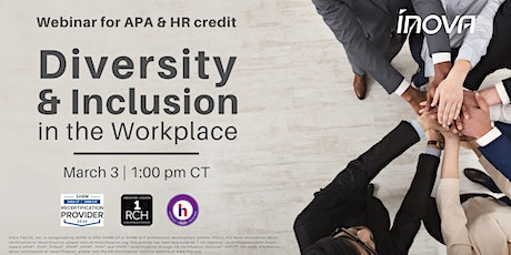 """Inova Offers """"Diversity and Inclusion in the Workplace"""" Webinar for  Credit tickets"""