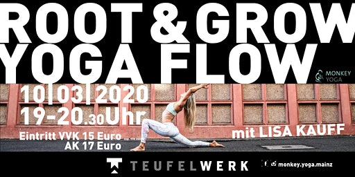 ROOT & GROW  YOGA FLOW  IM TEUFELWERK