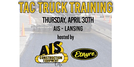 Tac Truck Training Hosted by AIS Construction Equipment and Etynre tickets