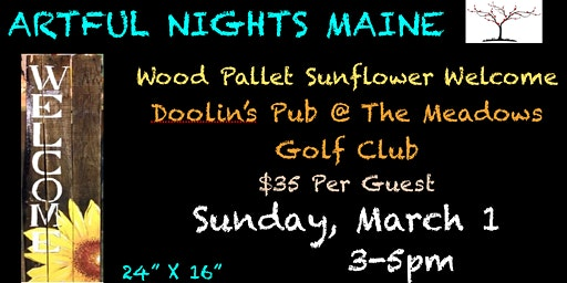 Wood Pallet Sunflower Welcome Sign at Doolin's Pub