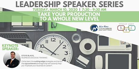 """Leadership Speaker Series: """"Take your Production to a Whole New Level"""" tickets"""