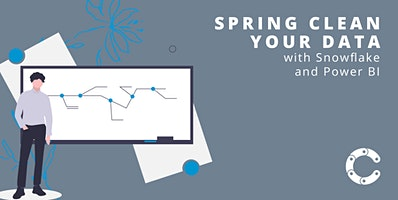 Spring Clean Your Data | Snowflake and Power BI