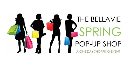 7th Annual BELLAVIE Spring Pop-Up Shop! tickets