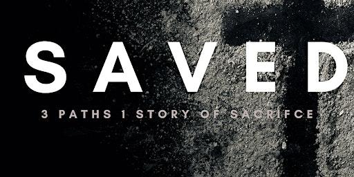 Bridge Drama Presents: SAVED