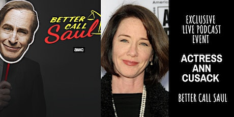 Exclusive Live Podcast Event - ANN CUSACK tickets