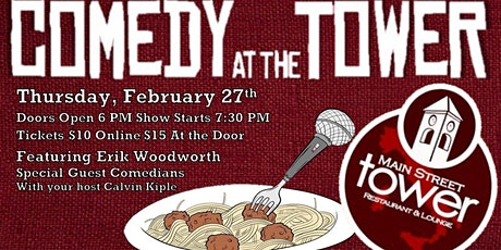 Comedy at the Tower: February Edition tickets