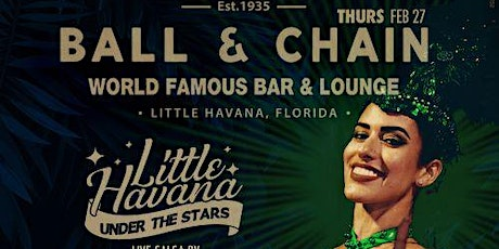 BALL & CHAIN Little Havana Under the Stars tickets