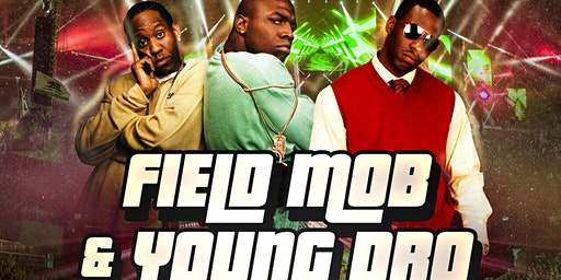 Young Dro & Field Mob in Concert