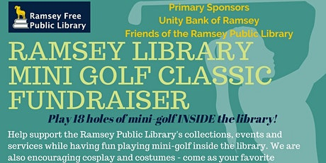 Ramsey Library Mini-Golf Classic Fundraiser tickets