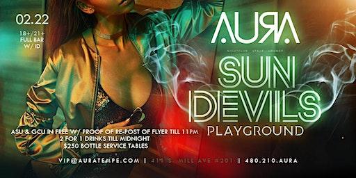 Sun Devils Playground @ Aura Nightclub