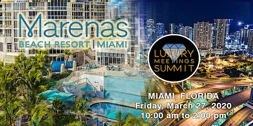 Miami: Luxury Meetings Summit @ Marenas Beach Resort