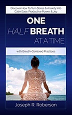 One Half Breath: Yoga For Life and Living tickets