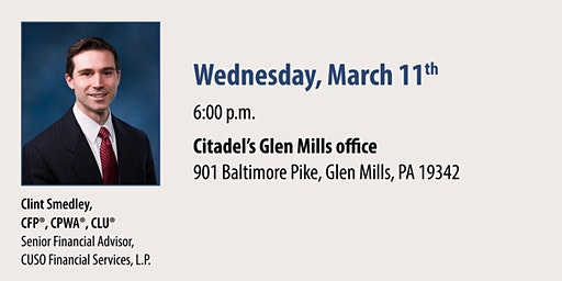 Citadel and CFS* Retirement Income Planning Seminar - Glen Mills March