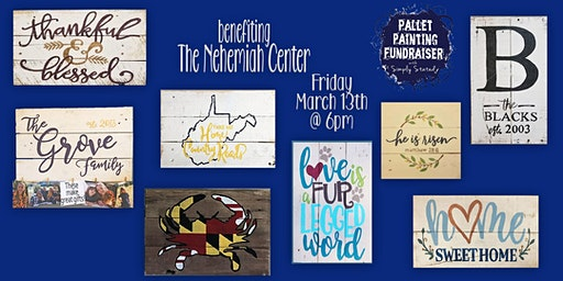 Pallet Painting Fundraiser benefiting The Nehemiah Center
