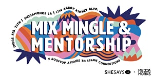 Mix, Mingle, & Mentorship: A rooftop affaire in Venice