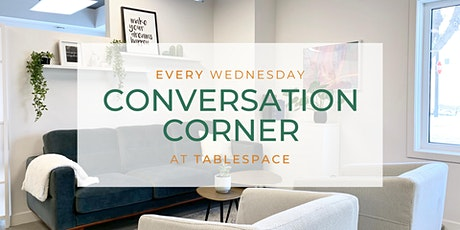 Conversation Corners by TableSpace tickets