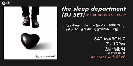 The Sleep Department (DJ Set) - EP + Single Release Dance Party tickets