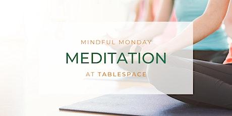 Mindful Monday Meditation tickets