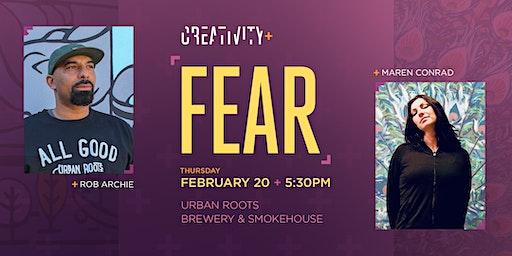 Creativity+Fear: Rob Archie & Maren Conrad