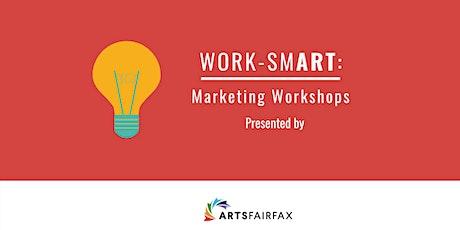 WORK-SMART: Marketing Workshops tickets