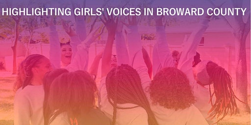 Highlighting Girls' Voices in Broward County