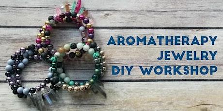 Aromatherapy Jewelry Class tickets