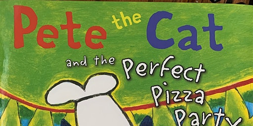 Pizza Party with Pete the Cat February 21 1:30-2:30
