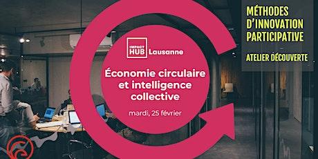 Économie circulaire et Intelligence collective: Méthodes d'innovation billets