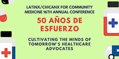 50 Años de Esfuerzo: Cultivating the Minds of Tomorrow's Healthcare Advocates tickets
