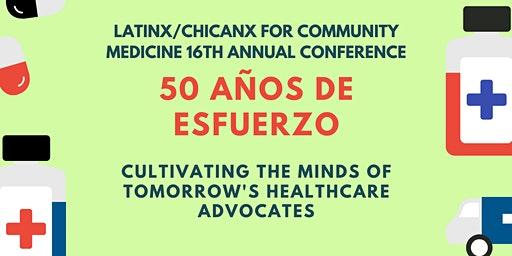 50 Años de Esfuerzo: Cultivating the Minds of Tomorrow's Healthcare Advocates